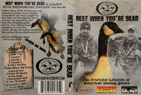 Rest When You're Dead -vesilinnustus DVD