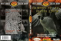 Burning it at Both Ends -vesilinnustus DVD